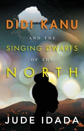 Didi Kanu and the Singing Dwarfs of the North