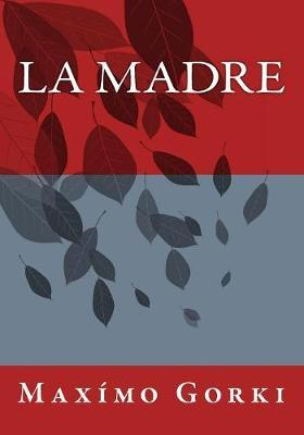 La Madre/ The Mother