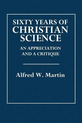 Sixty Years of Christian Science