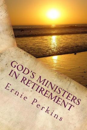 God's Ministers in Retirement