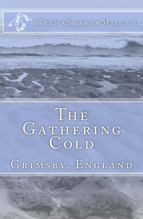 The Gathering Cold