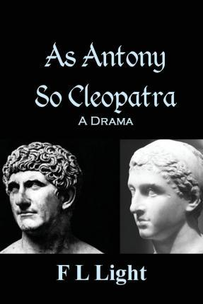 As Antony So Cleopatra