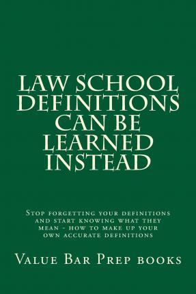 Law School Definitions Can Be Learned Instead