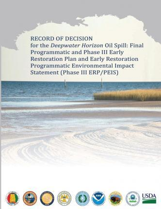 Record of Decision for the Deepwater Horizon Oil Spill