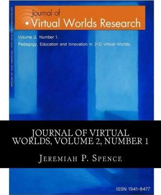 Journal of Virtual Worlds Research Volume 2, Number 1