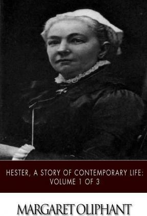 Hester, a Story of Contemporary Life