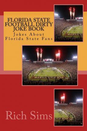 Florida State Football Dirty Joke Book
