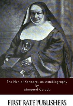 The Nun of Kenmare, an Autobiography