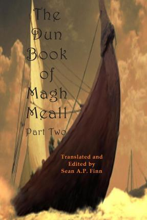 The Dun Book of Magh Meall, Part Two