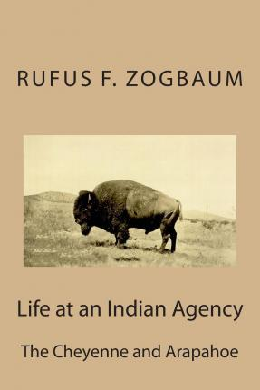 Life at an Indian Agency