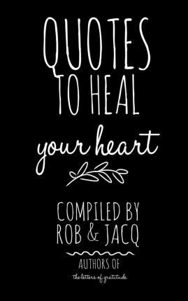 Quotes to Heal Your Heart
