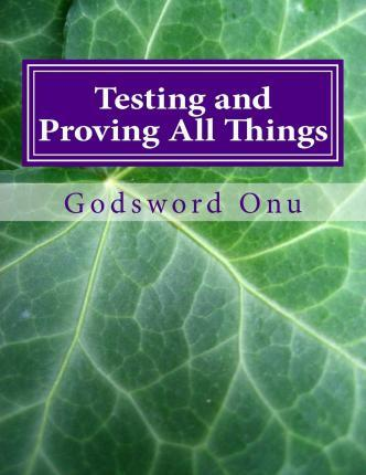 Testing and Proving All Things