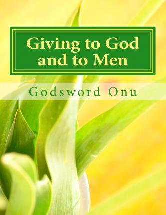 Giving to God and to Men