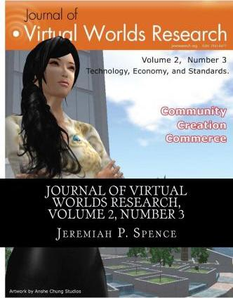 Journal of Virtual Worlds Research, Volume 2, Number 3
