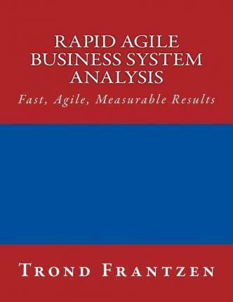 Rapid Agile Business System Analysis