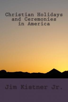 Christian Holidays and Ceremonies in America