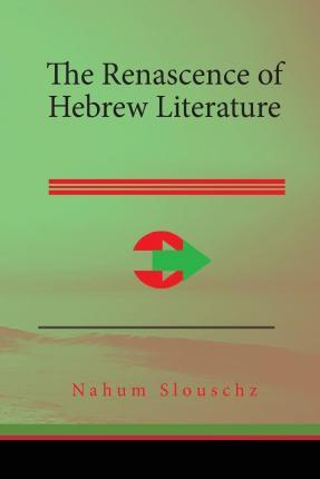 The Renascence of Hebrew Literature