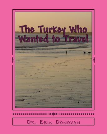 The Turkey Who Wanted to Travel