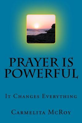 Prayer Is Powerful