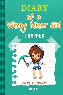 Diary of a Wimpy Miner Girl