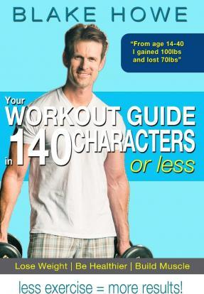 Your Workout Guide in 140 Characters or Less