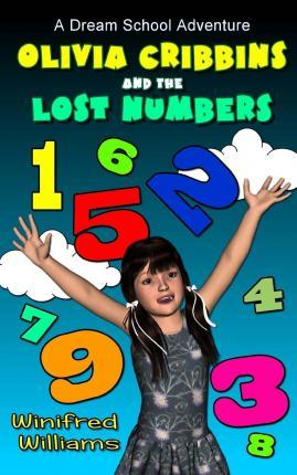 Olivia Cribbins and the Lost Numbers