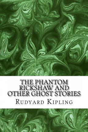 The Phantom ?Rickshaw and Other Ghost Stories