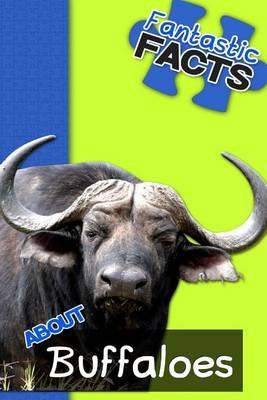 Fantastic Facts about Buffaloes