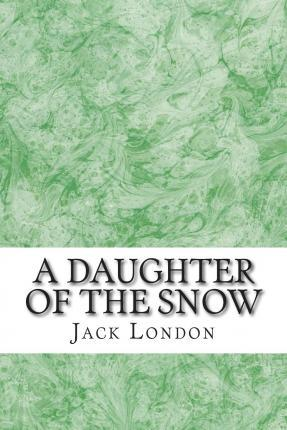 A Daughter of the Snow