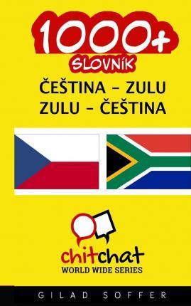 1000+ Czech - Zulu Zulu - Czech Vocabulary