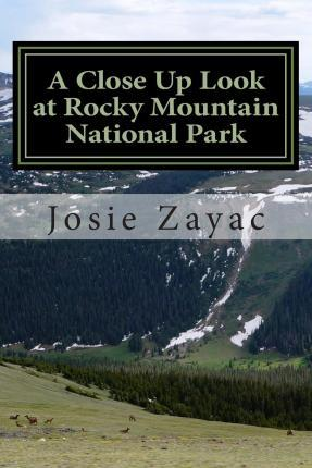A Close Up Look at Rocky Mountain National Park