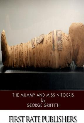 The Mummy and Miss Nitocris