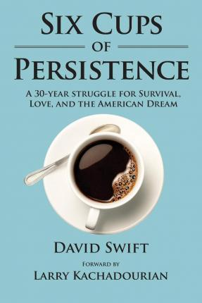 Six Cups of Persistence