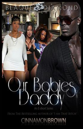 Our Babies Daddy