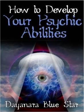 How to Develop Your Psychic Abilities