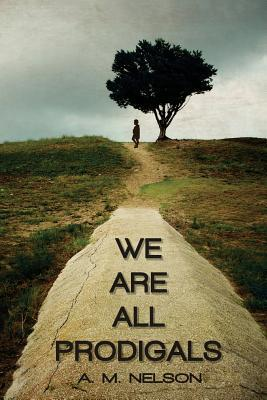 We Are All Prodigals
