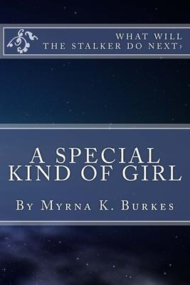 A Special Kind of Girl