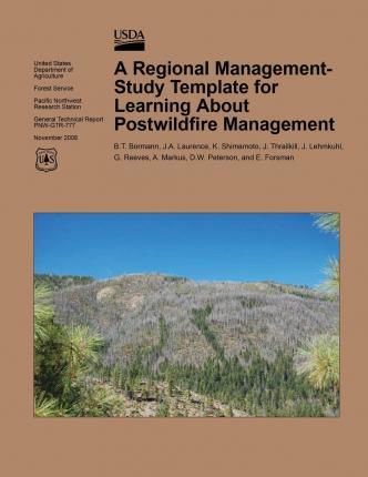 A Regional Management-Study Template for Learning about Postwildfire Management