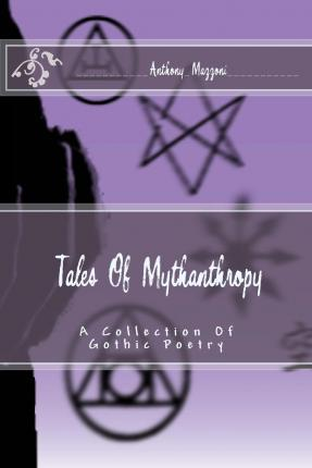 Tales of Mythanthropy