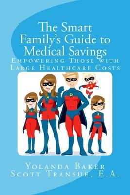 The Smart Family's Guide to Medical Savings