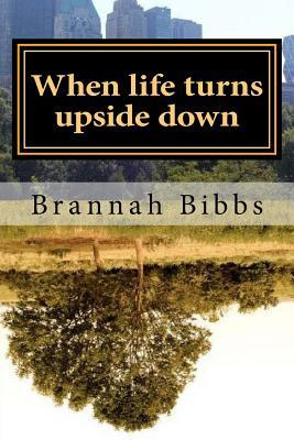 When Life Turns Upside Down