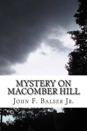 Mystery on Macomber Hill