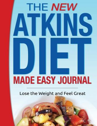 The New Atkins Diet Made Easy Journal