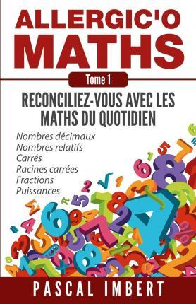 Allergic'o Maths, Tome 1