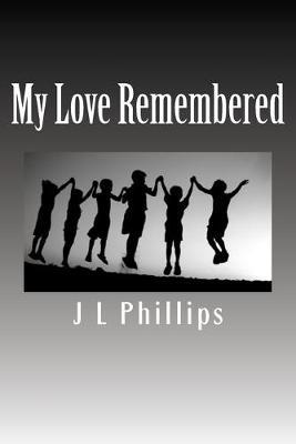 My Love Remembered