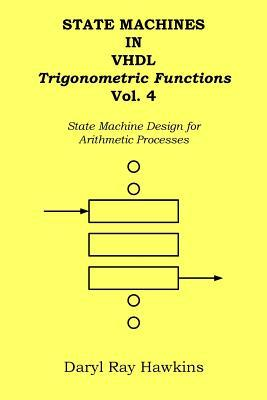 State Machines in VHDL Trigonometric Functions Vol. 4