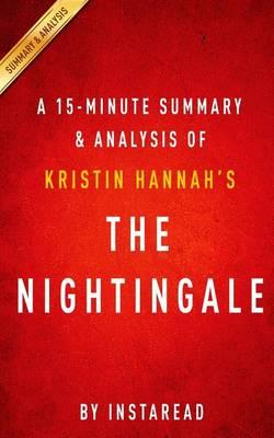 A 15-Minute Summary & Analysis of Kristin Hannah's the Nightingale