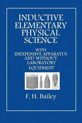 Inductive Elementary Physical Science