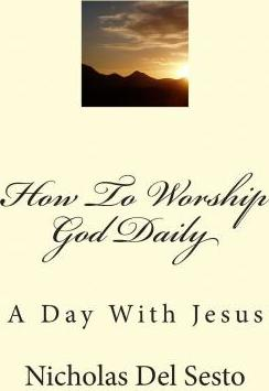 How to Worship God Daily