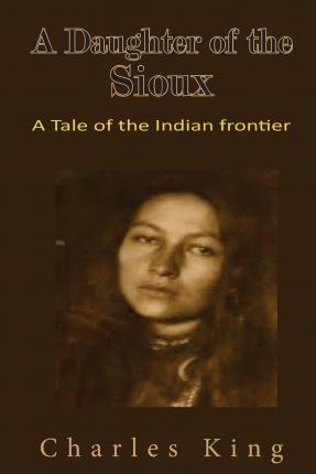 A Daughter of the Sioux